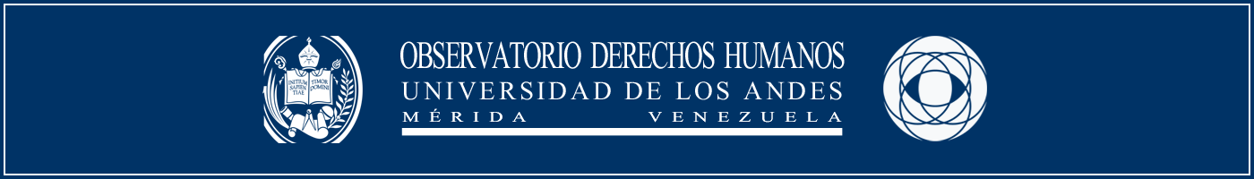 OBSERVATORIO DE DERECHOS HUMANOS DE LA UNIVERSIDAD DE LOS ANDES