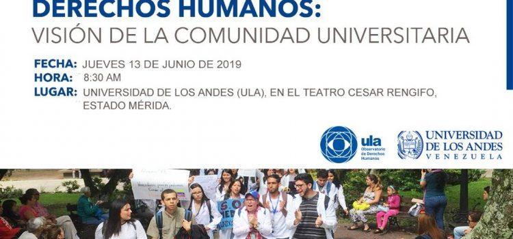 Los Derechos Humanos serán abordados desde una Visión Universitaria