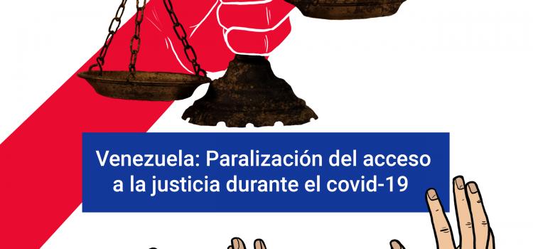 Venezuela: Paralización del acceso a la justicia durante el covid-19
