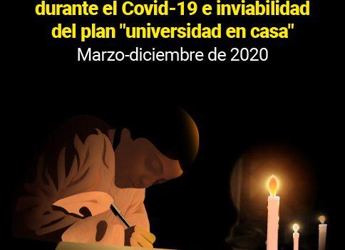 """[Informe] Educación universitaria en Venezuela durante el covid-19 e inviabilidad del Plan """"Universidad en casa"""" Marzo-diciembre de 2020"""