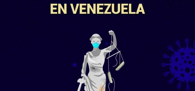 [Informe] Acceso a la justicia durante la cuarentena en Venezuela