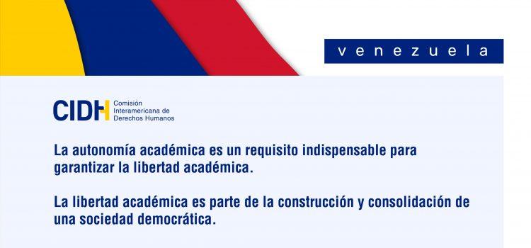 CIDH señala violaciones a la autonomía universitaria y la libertad académica en Venezuela
