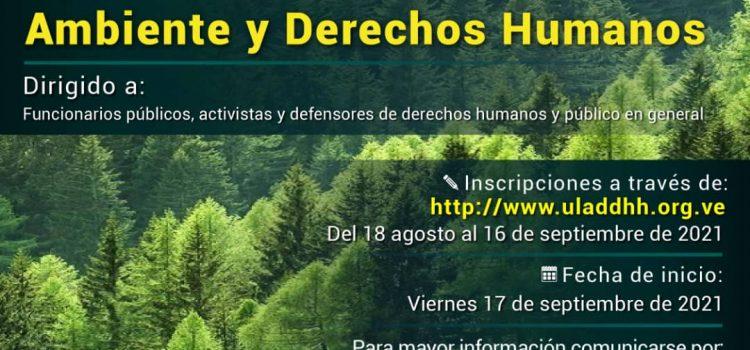 ODH-ULA abre inscripciones para Diplomado en Ambiente y Derechos Humanos