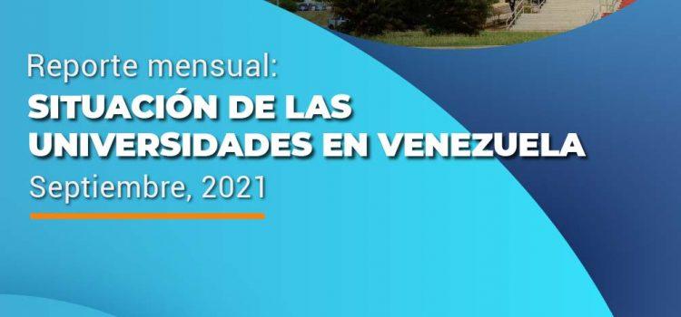 Situación de las universidades en Venezuela, Reporte mensual: Septiembre, 2021